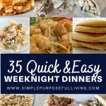 35 quick and easy weeknight dinners