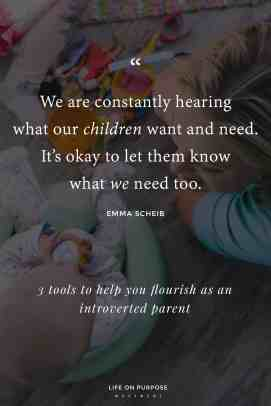 3 tools to help you flourish as an introverted parent