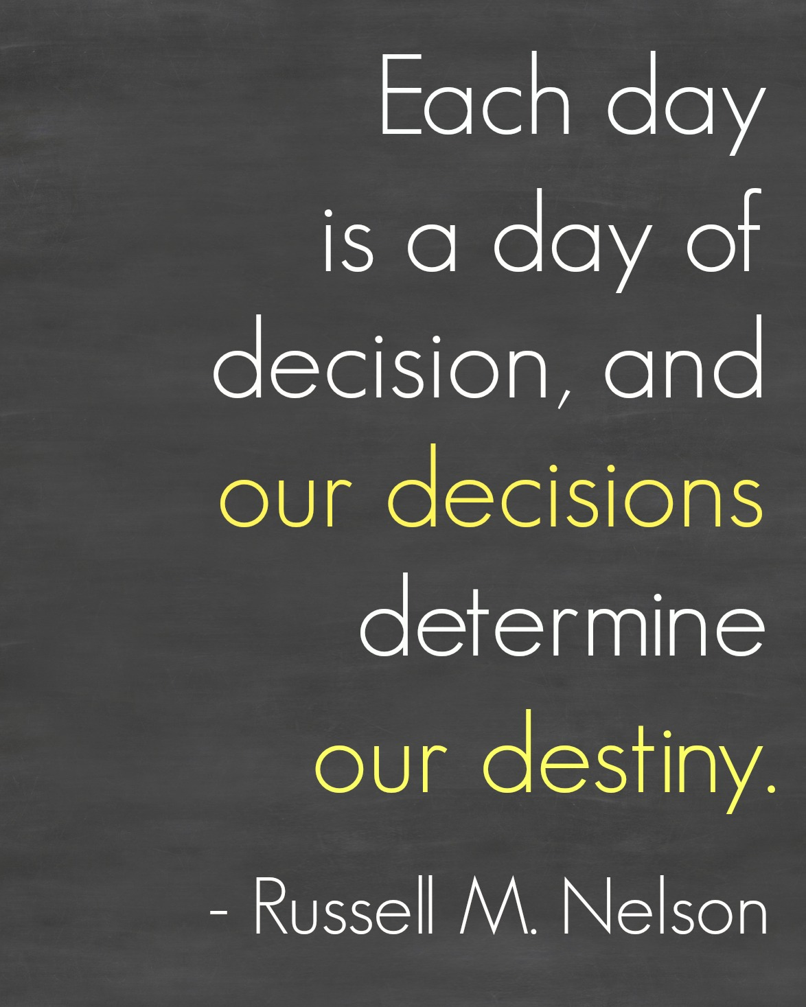 Our Decisions Determine our Destiny - Simple Sojourns #Inspiration #Quotes #LDS #Printable