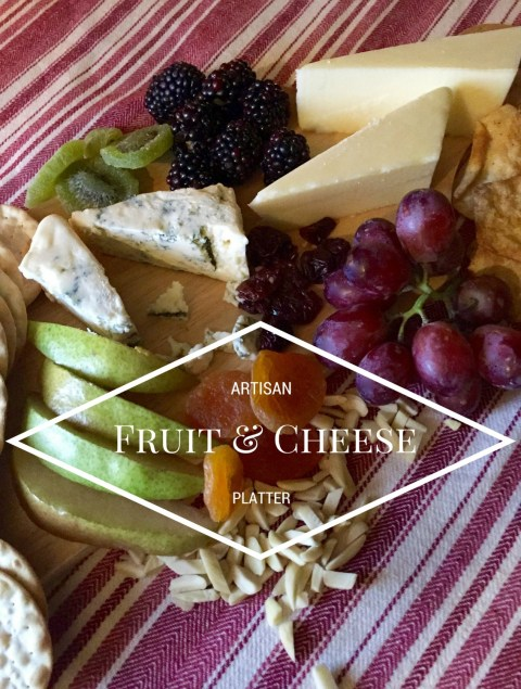 Fruit & Cheese Platter - Simple Sojourns