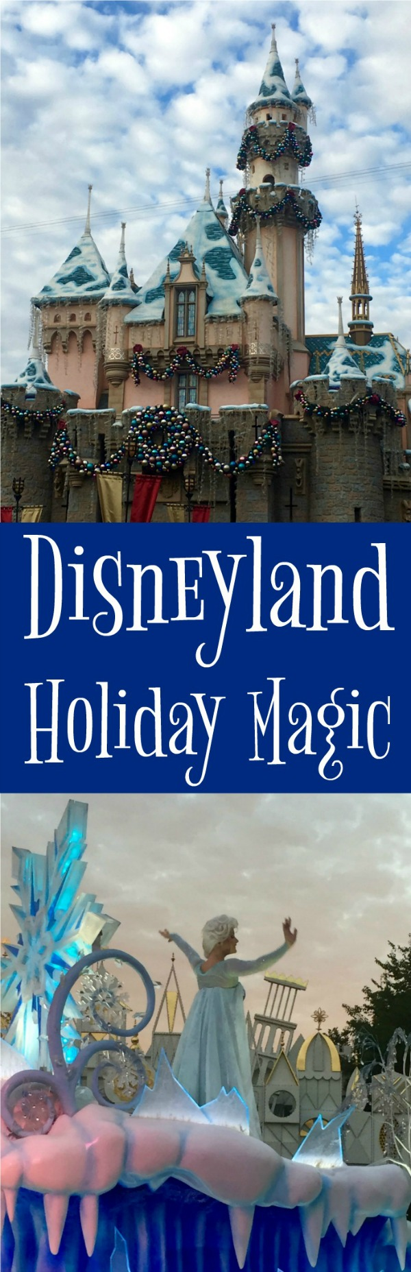 Disneyland Holiday Magic - Simple Sojourns