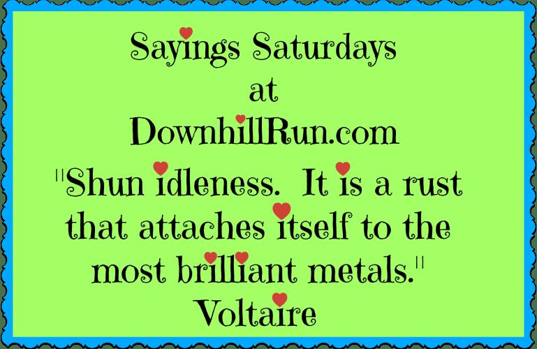 Sayings Saturday – 11/7/2015