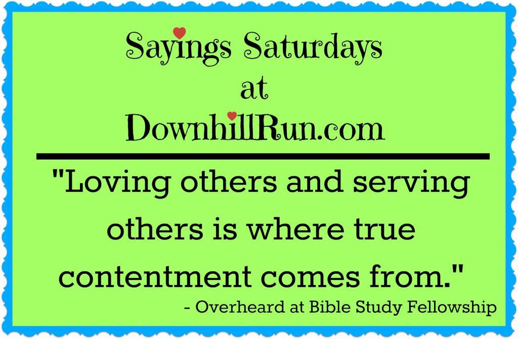 Sayings Saturdays 4 30 2016