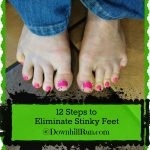 12 Steps to Eliminate Stinky Feet