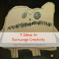 4 Ideas to Encourage Creativity