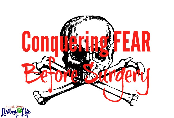 Conquering FEAR Before Surgery