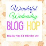 Wonderful Wednesday Blog Hop #203