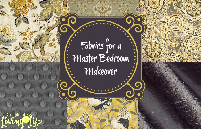 5 Fabrics for a Master Bedroom Makeover