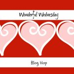 WONDERFUL WEDNESDAY #210