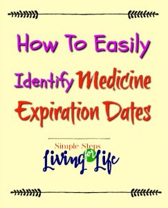 Easy way to identify medicine expiration dates