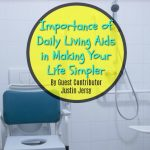 Importance of Daily Living Aids in Making Your Life Simpler