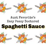 Foodie Friday Roundup:  Aunt Favorite's Easy Peasy Doctored Spaghetti Sauce