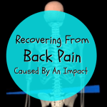 Recovering From Back Pain Caused By An Impact