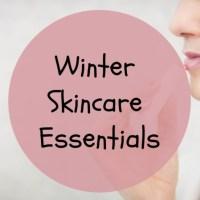 Winter Skincare Essentials