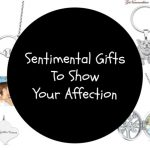 Sentimental Gifts To Show Your Affection