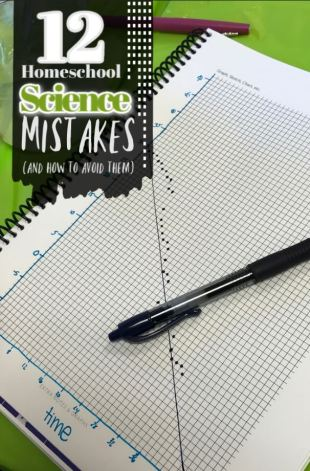 12 homeschool science mistakes and how to avoid them 6