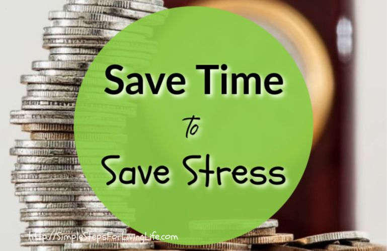 Save Time to Save Stress