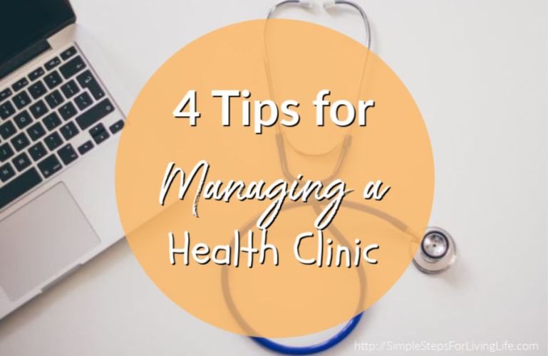 4 Tips for Managing Your Health Clinic