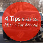 4 Tips To Help You After a Car Accident