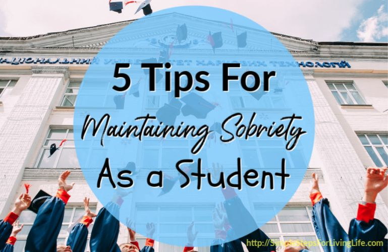 5 Tips For Maintaining Sobriety As A Student