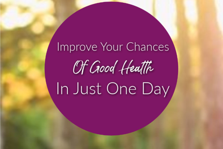 Improve your health in just one day featured