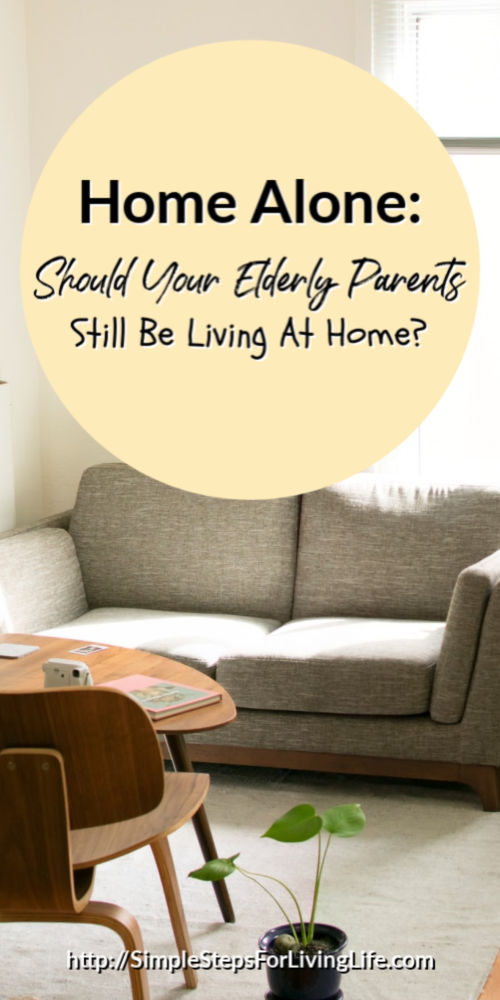 home alone should your elderly parents live alone