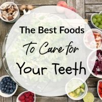 The Best Foods To Care For Your Teeth