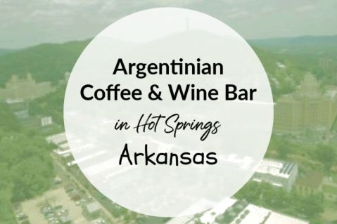 Argentinian Coffee & Wine Bar in Hot Springs Arkansas featured