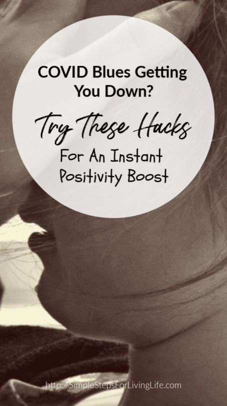 COVID Blues Getting You Down Try These Hacks For An Instant Positivity Boost