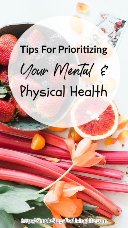 Prioritizing Your Mental & Physical Health