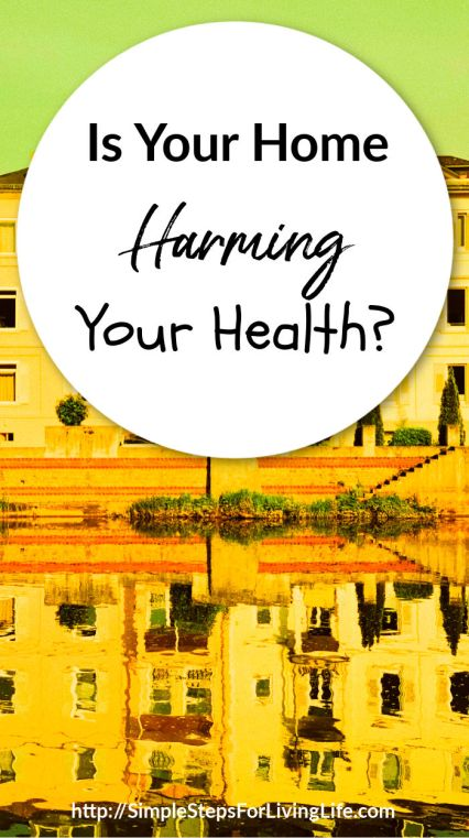Is your home harming your health