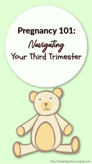 Navigating your 3rd trimester