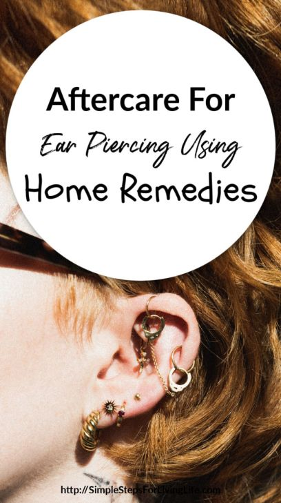 Aftercare for ear piercing Using Home Remedies