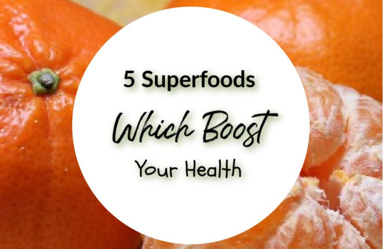 5 Superfoods Which Boost Your Health