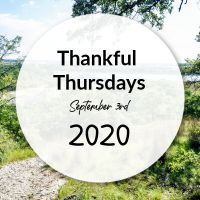 Thankful Thursday September 3 2020