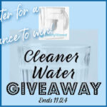 Cleaner Water Giveaway ends 11/24/2020