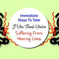 Immediate Steps To Take If You're Suffering From Hearing Loss