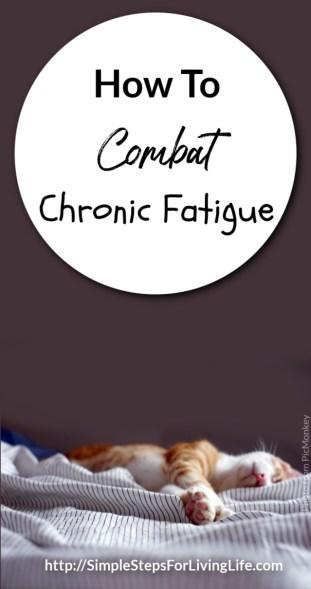How To Combat Chronic Fatique