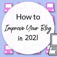 How to Improve Your Blog in 2021