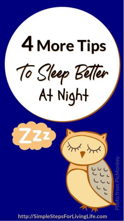 4 More Tips To Sleep Better At Night