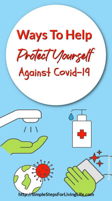 Ways To Help Protect Yourself Against Covid-19