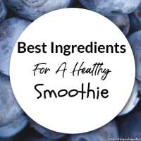 Best Ingredients For A Healthy Smoothie
