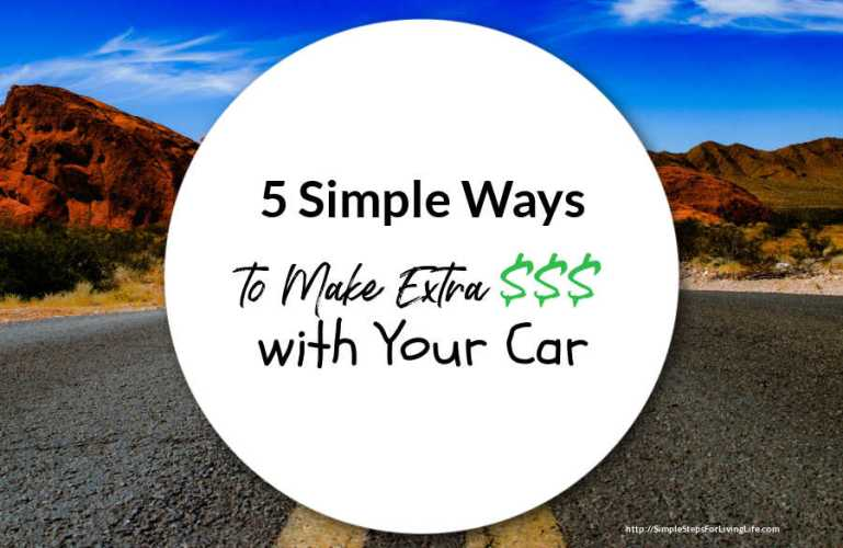 5 Simple Ways to Make Extra Cash with Your Car