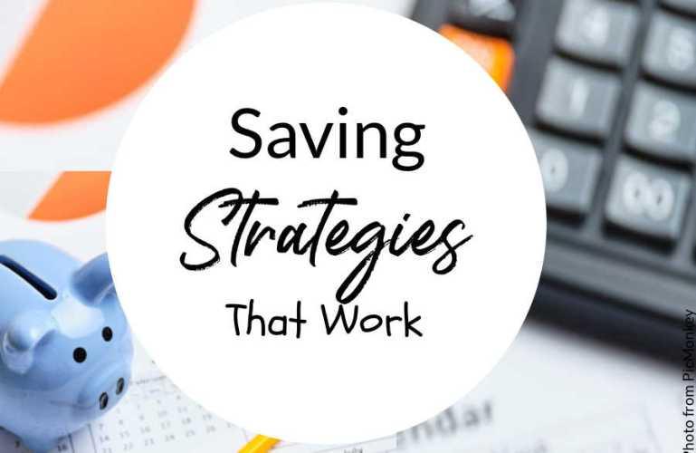 Saving Strategies That Can Work