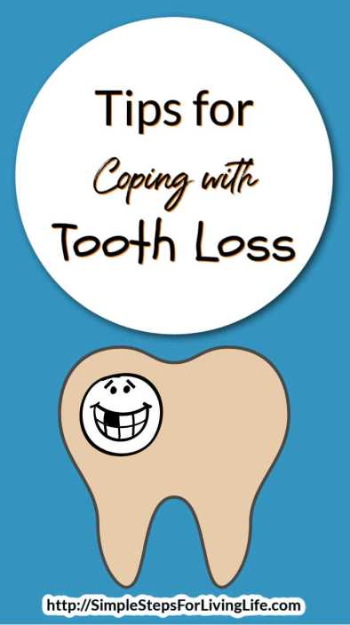 Coping with tooth loss