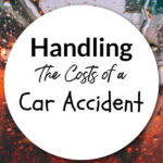 Handling The Costs Of A Car Accident