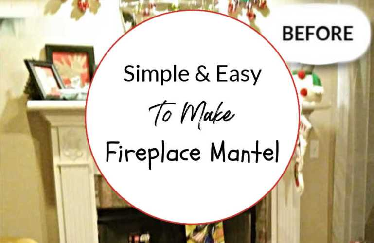 Simple & Easy To Make Fireplace Mantel