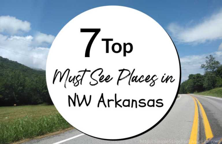 Top Must See Places In Northwest Arkansas