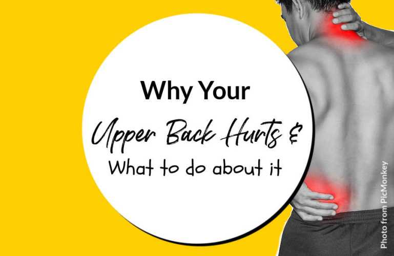 Why Your Upper Back Hurts & What to do about it