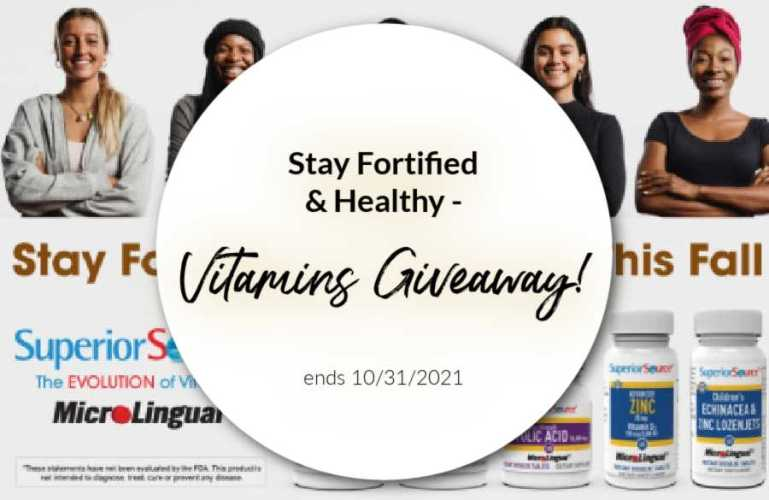 Stay Fortified & Healthy – Vitamins Giveaway! ends 10/31/2021